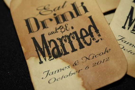 100 Eat Drink and be Married Personalized Favor Tag 1 3/4 x 3 1/4