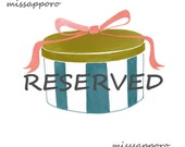 RESERVED for ilovehearts 1018