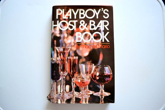 Playboy's Host and Bar Book by Thomas Mario