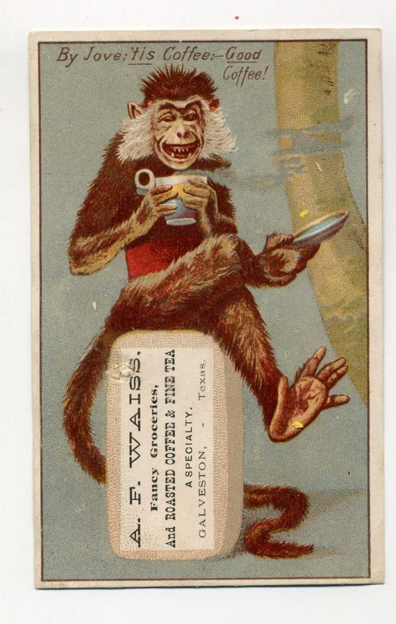 Victorian Trade Card - Monkey Drinks Coffee - Fantasy - Late 1800's