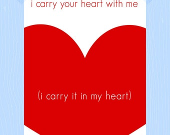 Printable I Carry Your Heart With Me Valentine's Day Gift 5 x 7 Digital Print E.E. Cummings Quote Nursery Love Quote Red Heart White