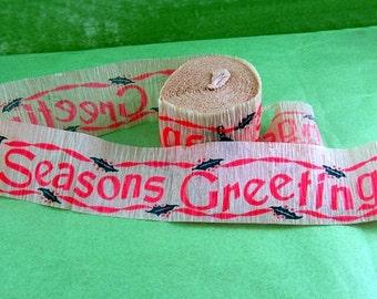 Vintage Dennison Crepe Paper Streamer: Seasons Greetings