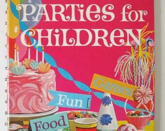 Children's Parties, Vintage Betty Crocker, Vintage 1964 Betty Crocker Parties for Children Illustrated Book, Games, Activities, Menus