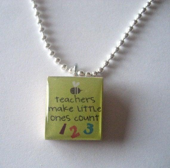 Teachers make little ones count Scrabble Tile Necklace