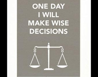 Children's Art Print Poster, Nursery Art, Children's Room, Judge, Lawyer, Smart, One Day I Will Make Wise Decisions, 11x14 Print