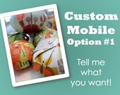 Tell Me What You Want - Custom Mobile Option 1