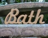 wood bath sign shelf sitter word art