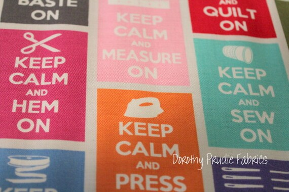 Last one KEEP CALM and CARRY On Sew Quilt Craft Fabric