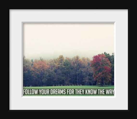 Follow Your Dreams 8 x 10 Fine Art Photography Print