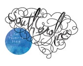 CUSTOM - RESERVED: Calligraphic State. South Carolina. 8 1/2 x 11 Print