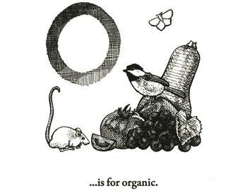 O is for Organic - letterpress print