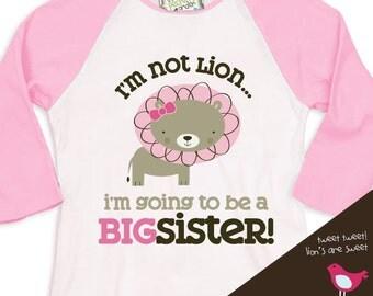 big sister shirt - i'm not lion i'm going to be a big sister pink/white raglan shirt