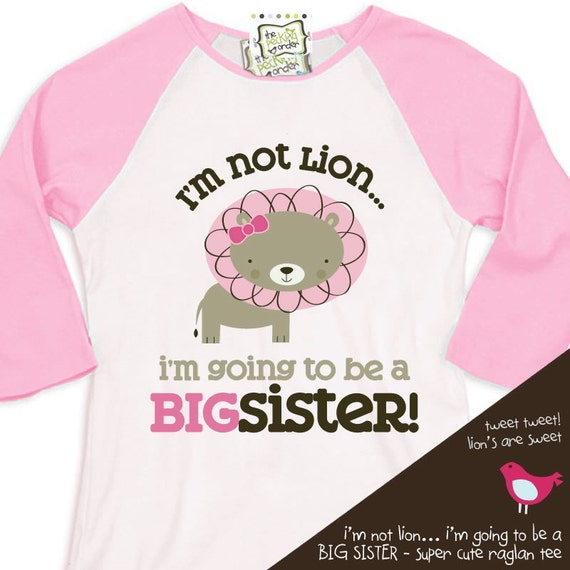 big sister shirt - i'm not lion i'm going to be a big sister pink/white raglan shirt