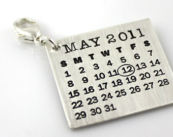 Calendar Charm - Mark Your Calendar Charm with clasp - hand stamped and personalized sterling silver charm