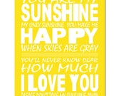 You Are My Sunshine, My Only Sunshine - 8x10 Print - Kids Wall Art for Nursery - CHOOSE YOUR COLORS - Shown in Lemon Yellow, Pink, and More