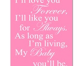 My Baby You'll Be - 11x14 Print - Modern Nursery Decor - Choose Your Colors - Shown in Pink, Gray, Yellow, Aqua, and More