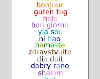 Hello - 11x14 Typography Print with Hello in Different Languages - CHOOSE YOUR COLORS - Shown in Rainbow, Aqua, and More