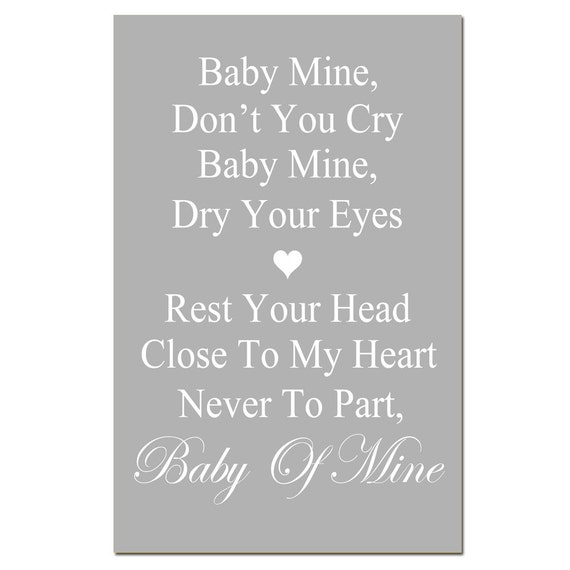 Baby Mine - 13x19 Nursery Art Print -  Dumbo Song Lyrics - Choose Your Colors - Shown in Gray, Light Pink, Yellow, Faint Lilac, and More