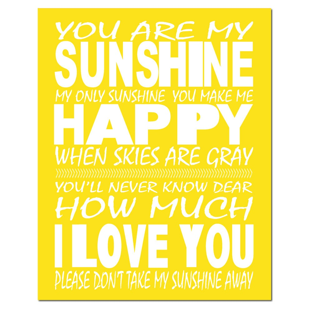 You Are My Sunshine My Only Sunshine You are my sunshine my onlyYou Are My Sunshine My Only Sunshine Tumblr