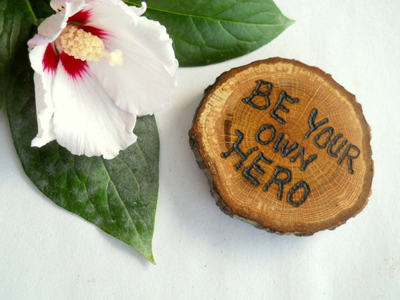 Inspirational Wood Magnet Rustic Oak  Woodburned Message for Inspiration  2 1/2 Inch for yourOffice, Home, Loved Ones, Nature Lovers