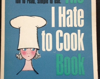 Cook Book, Peg Bracken, The I Hate to Cook Book - HILARIOUS