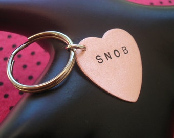 SNOB Keychain--Stamped Heart Keychain, Copper Heart, Copper Key Ring, Womens Keychain, Bitch, Unisex, Metal Taboo