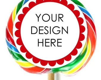 Extra Large Personalized Stickers, Fit on WHIRLY LOLLIPOPS, Custom Design - YOU choose design, Lollipop Stickers