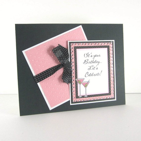 Feminine Birthday card, cocktail, martini, cosmo, for female, woman, women, friend, pink and black