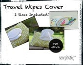 PDF PATTERN - Babies Soft Pack Wipes Cover (2 sizes)
