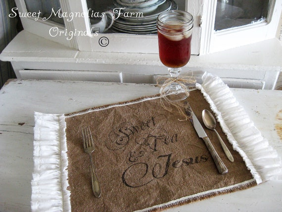 """Burlap Table Placemats - """"Sweet Tea and Jesus"""" Kitchen  Farmhouse Style Country Shabby Cottage Chic Ruffle Southern Saying"""