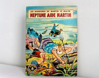 60s French children book  - Martin le malin  NEPTUNE AIDE MARTIN