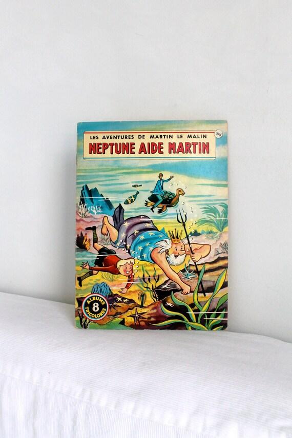 60s French children book  - Martin le malin  NEPTUNE AIDE MARTIN