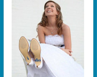 i do Shoe Decals for Beach Weddings - Something Blue - Professional Vinyl in your Text Choice and color Choice