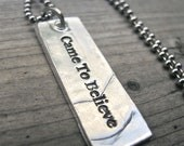 Came To Believe Necklace