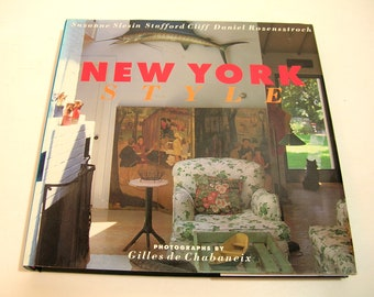 New York Style By Suzanne Slesin, Stafford Cliff and Daniel Rozensztroch
