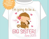 Girls Personalized I'm Going to Be A Big Sister Shirt or Onesie Due Date Name Little Brother, Little Sister or Unknown Sex Baby (10252012a)