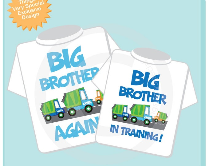 Personalized Set of 2 Big Brother Again Garbage Truck and Big Brother in Training Tee Shirts or Onesies, neutral sex baby truck (07132012a)