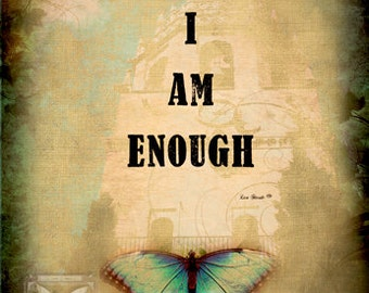 I AM ENOUGH Matted Print 11x14