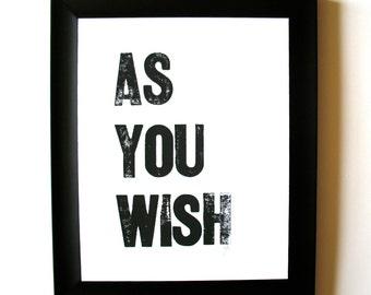 PRINT - as you wish BLACK LETTERPRESS 8x10 typography valentine poster - i love you