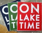 Small On Lake Time rustic wooden sign-  7 x 9