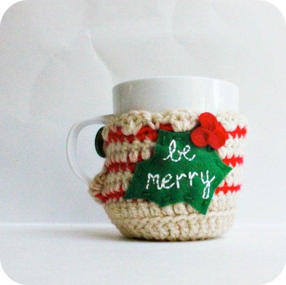 Be Merry coffee cozy coffee mug Christmas red green mug cozy cover