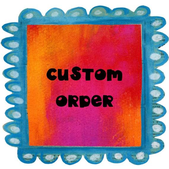 Custom order for Heather C