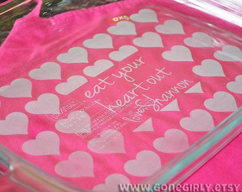 Eat Your Heart Out - Love, {Your Name Here} - Engraved Heart Pyrex Custom. 9x13 Pyrex 3 Quart Baking Casserole Dish + Free Red Lid