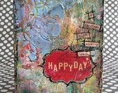HAPPY DAY Mixed Media Journal