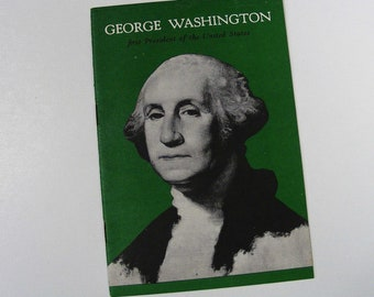 1956 George Washington booklet, first President of America, USA government, school USA, green and white, dollar bill, father of our country
