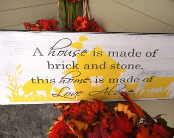 A house is made of brick and stone, this home is made of Love Alone, 10 X 24 in. Solid Wood. Great Christmas, Holiday or Wedding Gift idea.