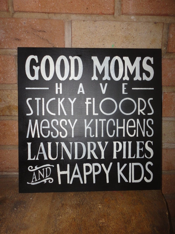 Good Moms Mothers Day Sign Typography Sign Home By