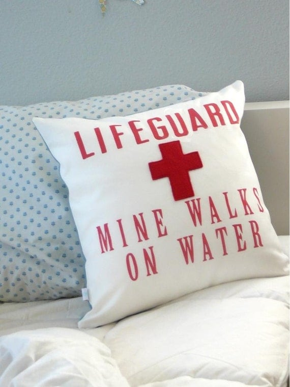 My Lifeguard Walks on Water - Pillow Cover