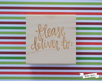 Please Deliver To Calligraphy Rubber Stamp