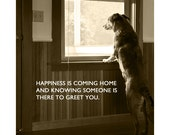Happiness Is Coming Home - 8 x 10 Print